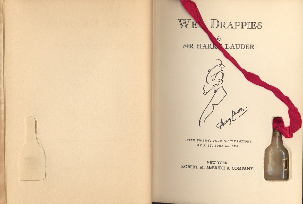 Book Wee Drappies By Sir Harry Lauder Robert M. Mc Bride & Co New York With Bottle Bookmark Sept 1932** Frontispiece