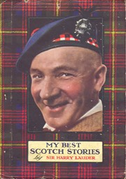 Booklet My Best Scotch Stories By Sir Harry Lauder Vallentine & Sons Dundee & London** 1929 Dust Jacket