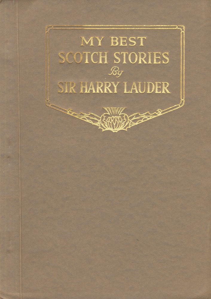 Booklet My Best Scotch Stories By Sir Harry Lauder Vallentine & Sons Dundee & London** 1929 Cover
